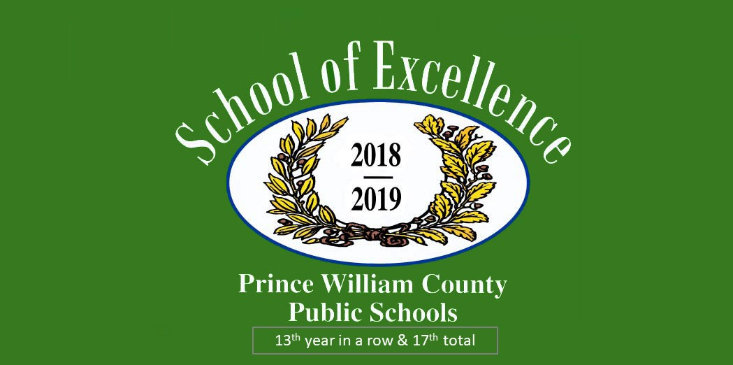School of Excellence, Prince William County Schools, 2018-2019, 13th in a row & 17th total.